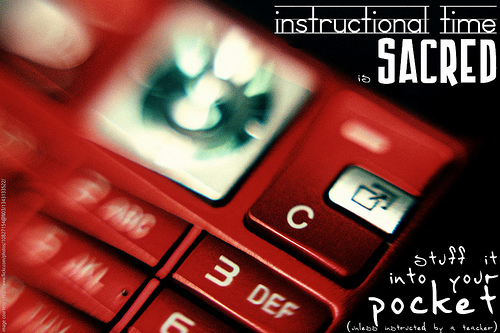 Instructional time is SACRED - cell phones