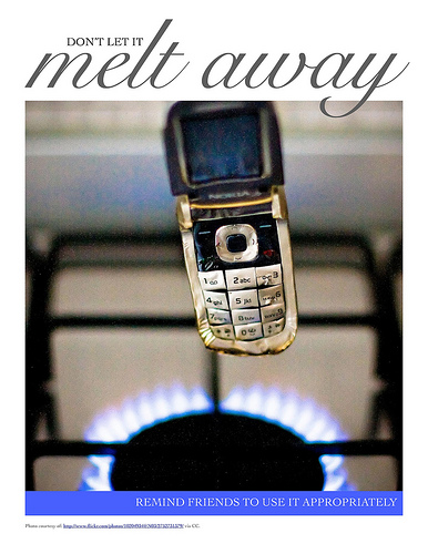 Don't let it melt away - cell phones
